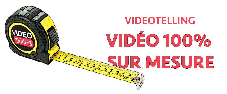 Vidéo sur mesure videotelling