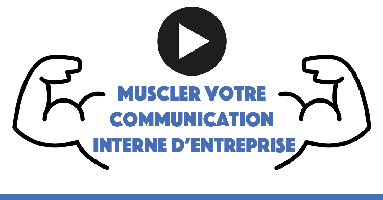muscler-sa-communication-interne