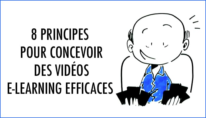 Concevoir des vidéos e-learning efficaces