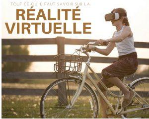 Tout ce qu'il faut savoir sur la réalité virtuelle