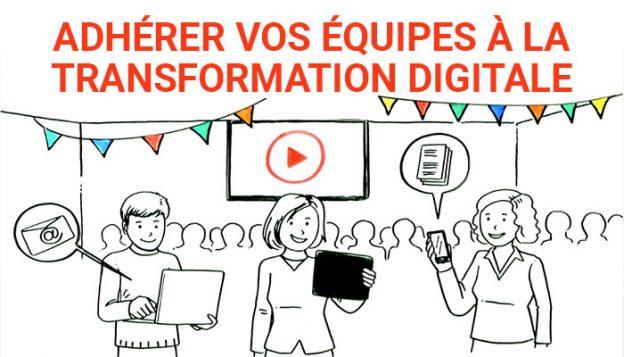 engager vos équipes à la Transformation digitale