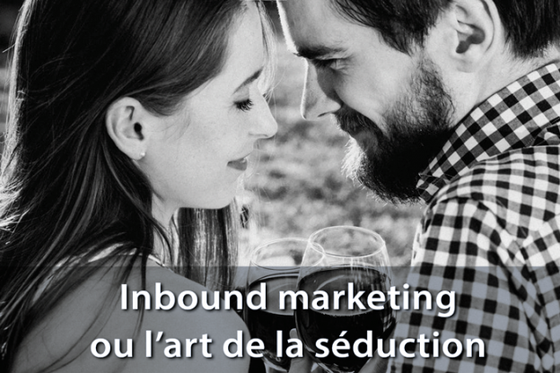 inbound marketing art de la séduction