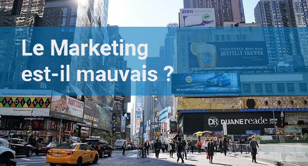marketing = mauvais ?