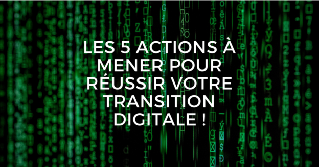 5 actions transition digitale