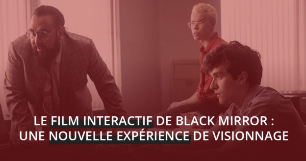 film interactif black mirror